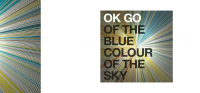 OK GO — Of the Blue Colour of the Sky